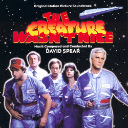 The Creature Wasn't Nice Soundtrack (David Spear) - Carátula