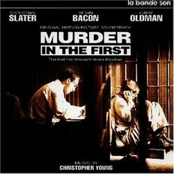 Murder in the First Soundtrack (Christopher Young) - Car�tula