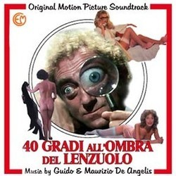 40 Gradi all'Ombra del Lenzuolo Soundtrack (Guido De Angelis, Maurizio De Angelis) - CD-Cover