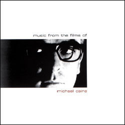 Music from the Films of Michael Caine Soundtrack (Various Artists) - Carátula