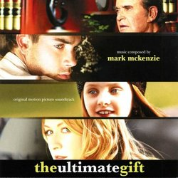 The Ultimate Gift Soundtrack (Mark McKenzie) - CD cover