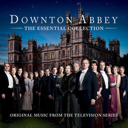 Downton Abbey - The Essential Collection Soundtrack (Various Artists) - CD cover