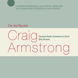 For the Record: Craig Armstrong Soundtrack (Craig Armstrong) - CD cover
