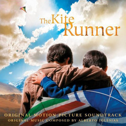 The Kite Runner Bande Originale (Various Artists, Alberto Iglesias) - Pochettes de CD
