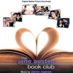 The Jane Austen Book Club Soundtrack (Aaron Zigman) - cd-inlay
