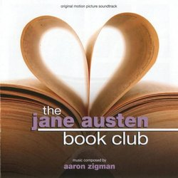 The Jane Austen Book Club Soundtrack (Aaron Zigman) - CD cover