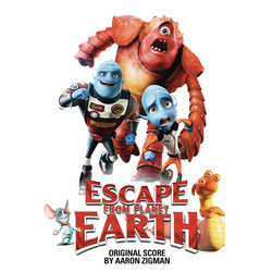 Escape from Planet Earth 声带 (Aaron Zigman) - CD封面