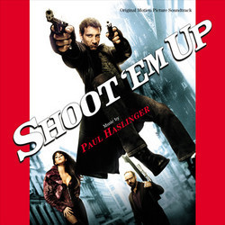 Shoot 'Em Up Soundtrack (Paul Haslinger) - CD cover