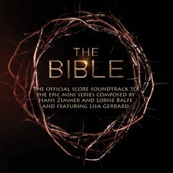 The Bible Soundtrack (Lorne Balfe, Lisa Gerrard, Hans Zimmer) - CD cover