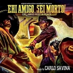 Ehi amigo... sei morto! Soundtrack (Carlo Savina) - CD cover
