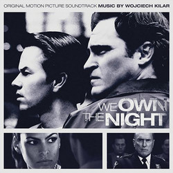 We Own the Night Soundtrack (Wojciech Kilar) - CD cover