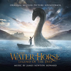 The Water Horse: Legend of the Deep Soundtrack (James Newton Howard) - CD cover