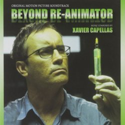 Beyond Re-Animator Soundtrack (Various Artists, Xavier Capellas) - CD cover