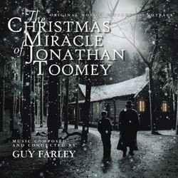 The Christmas Miracle of Jonathan Toomey Soundtrack (Guy Farley) - CD cover