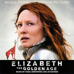 Elizabeth: The Golden Age Soundtrack (Craig Armstrong, A.R. Rahman) - CD cover
