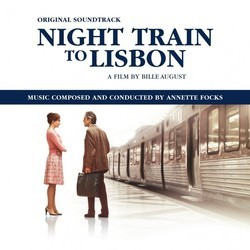 Night Train to Lisbon Soundtrack (Annette Focks) - CD cover