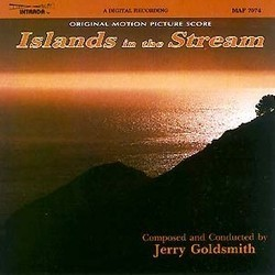 Islands in the Stream - Jerry Goldsmith - 29/03/2019