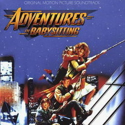 Adventures in Babysitting Soundtrack (Various Artists) - CD cover