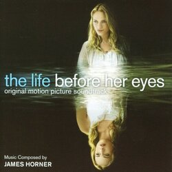 Life Before Her Eyes Soundtrack (James Horner) - Car�tula