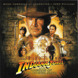 Indiana Jones and the Kingdom of the Crystal Skull Colonna sonora (John Williams) - Copertina del CD