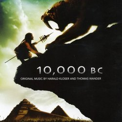 10,000 B.C. Soundtrack (Harald Kloser, Thomas Wander) - CD cover