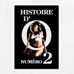 Histoire d'O: Num�ro 2 Soundtrack  (Stanley Myers, Hans Zimmer) - CD cover