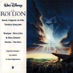 Le Roi Lion Soundtrack (Various Artists, Elton John, Tim Rice, Hans Zimmer) - CD cover