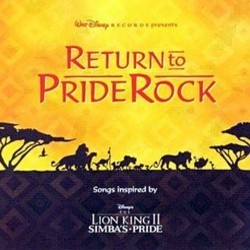 Return to Pride Rock Soundtrack (Various Artists) - CD cover