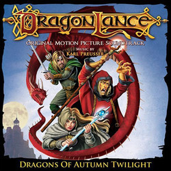 Dragonlance: Dragons of Autumn Twilight Soundtrack (Karl Preusser) - Car�tula