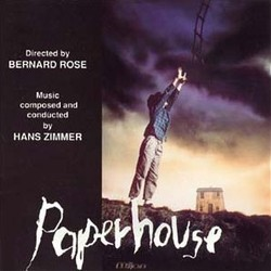 Paperhouse Soundtrack (Stanley Myers, Hans Zimmer) - CD cover