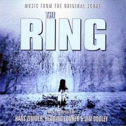 The Ring Soundtrack  (Henning Lohner, James Michael Dooley, Hans Zimmer) - CD cover