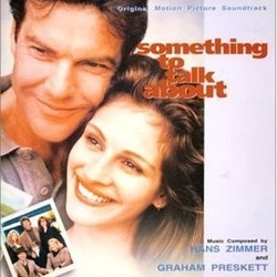 Something to Talk About Soundtrack  (Graham Preskett, Hans Zimmer) - CD cover