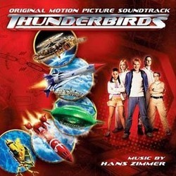 Thunderbirds Soundtrack (Ramin Djawadi, Hans Zimmer) - CD cover
