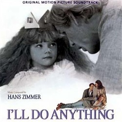 I'll Do Anything Soundtrack  (Hans Zimmer) - CD cover