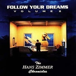 Follow Your Dreams Vol. 2 Soundtrack (Hans Zimmer) - CD cover