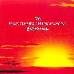 The Hans Zimmer / Mark Mancina Collaboration サウンドトラック (Mark Mancina, Hans Zimmer) - CDカバー