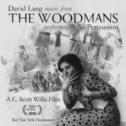 The Woodmans Soundtrack (David Lang) - Carátula