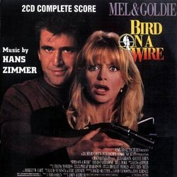 Bird on a Wire Soundtrack  (Hans Zimmer) - CD cover