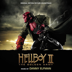 Hellboy II: The Golden Army Soundtrack (Danny Elfman) - CD cover