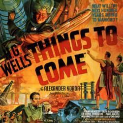 Things to Come Soundtrack (Arthur Bliss) - CD-Cover