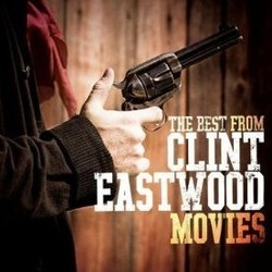 The Best From Clint Eastwood Movies Bande Originale (Various Artists) - Pochettes de CD