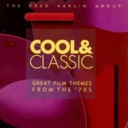 Cool & Classic: Great Film Themes from the '70s Bande Originale (Various Artists) - Pochettes de CD