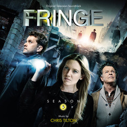 Fringe: Season 5 Soundtrack (Chris Tilton) - CD cover