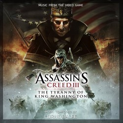 Assassin's Creed 3: The Tyranny of King Washington Soundtrack (Lorne Balfe) - CD cover
