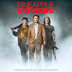 Pineapple Express Soundtrack (Various Artists, Graeme Revell) - Car�tula