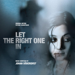 Let the Right One In Soundtrack (Johan Söderqvist) - CD cover