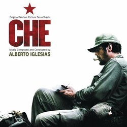Che Soundtrack (Alberto Iglesias) - CD cover