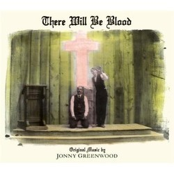 There Will Be Blood Soundtrack (Jonny Greenwood) - CD cover