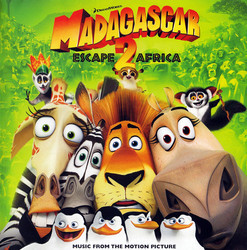 Madagascar: Escape 2 Africa Soundtrack (Various Artists, Heitor Pereira, Hans Zimmer) - CD cover