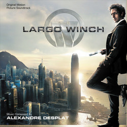 Largo Winch Colonna sonora (Alexandre Desplat) - Copertina del CD